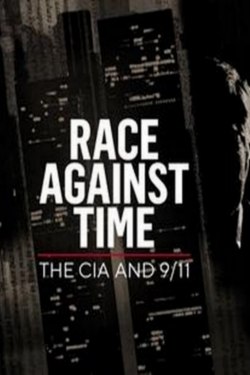 Race Against Time: The CIA and 9/11